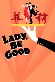 LADY, BE GOOD Poster