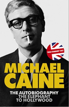 Michael Caine -- Elephant to Hollywood